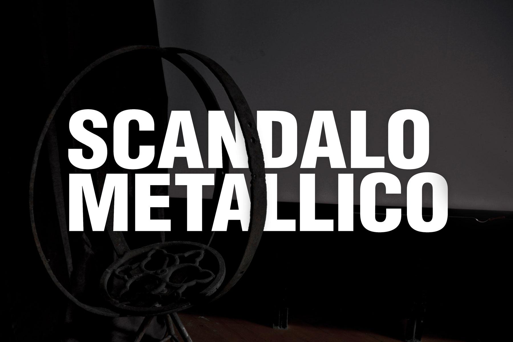 Scandalo Metallico | Alessandro Carnevale