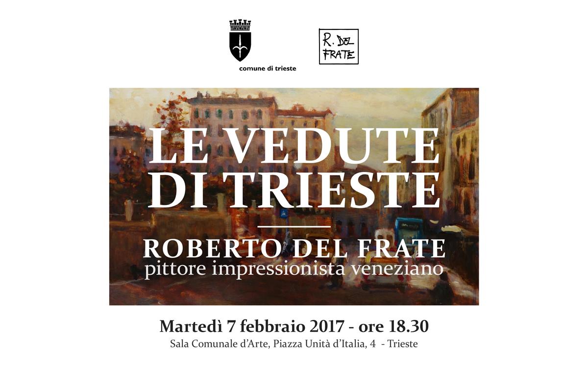Trieste impressionista: le vedute di trieste di Roberto del Frate